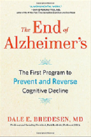 """The End of Alzheimer's""- Dr Dale Bredesen"